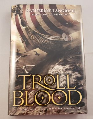 Troll Blood. Katherine Langrish