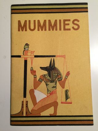 Mummies Anthropology Leaflet Number 36. Richard A. Martin