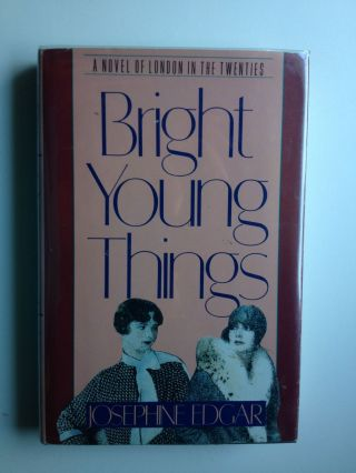 Bright Young Things. Josephine Edgar