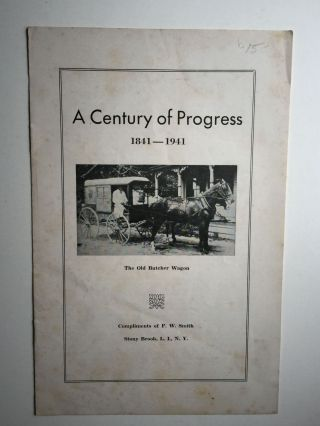 A Century of Progress 1841-1941. Compliments of P. W. Smith