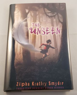 The Unseen. Zilpha Keatley Snyder.