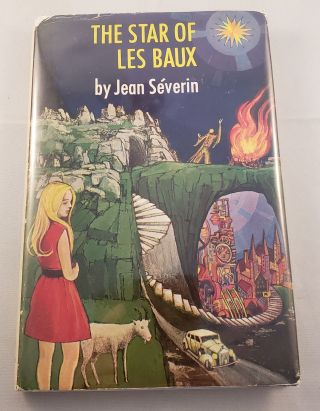 The Star of Les Baux. Jean Severin