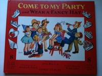 Come to my Party and Wear a Fancy Hat Everything you need for a successful Children's Party!...