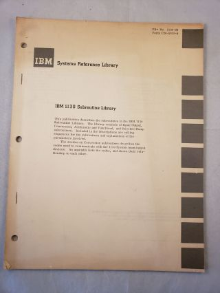 IBM Systems Reference Library IBM 1130 Subroutine Library. IBM