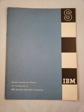 IBM General Information Manual An Introduction to IBM Punched Card Data Processing. IBM
