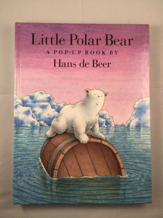 Little Polar Bear A Pop-Up Book. Hans de Beer.