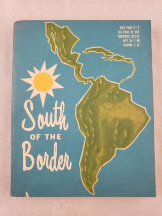 A Pocket Guide: South of the Border. The Office Of Armed Forces Information, Education...