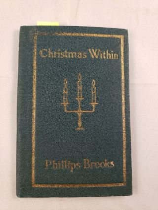 Christmas Within. Phillips Brooks