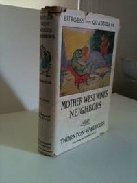 Burgess Trade Quaddies Mark Mother West Wind's Neighbors. Thornton W. Burgess, George Kerr