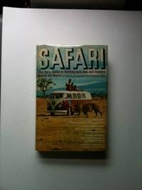Safari Pan Am's Guide to Hunting with Gun and Camera Round the World. Charles A. Cabell III,...