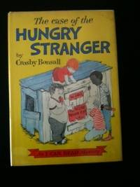 The Case of the Hungry Stranger An I CAN READ Mystery. Crosby Bonsall
