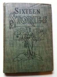 Sixteen Stories A Supplementary Reader for Primary Grades. Samuel B. Allison