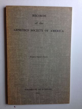 Records of the Genetics Society of America Number Twenty-Three. N/A.