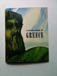 A Pocket Guide To Greece. The Office Of Armed Forces Information, Education Department of Defense