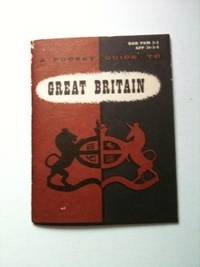 A Pocket Guide To Great Britain. The Office Of Armed Forces Information, Education Department of...