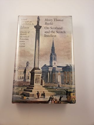 On Scotland And The Scotch Intellect. Henry Thomas Buckle, H. J. Hanham