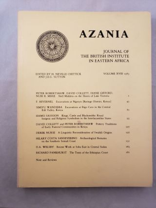Azania, Journal of the British Institute in Eastern Africa, Volume XVIII: 1983. Neville Chittick,...