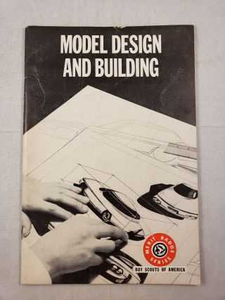 Model Design and Building. Boy Scouts of America
