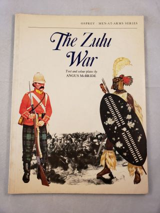 The Zulu War (Men-At-Arms Series). Angus McBride.