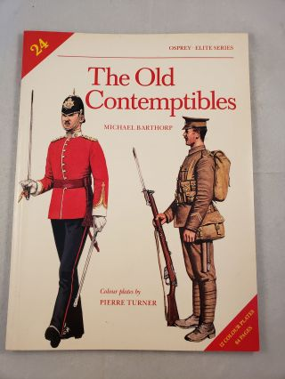The Old Contemptibles (Elite Series #24). Michael and Barthorp, Pierre Turner