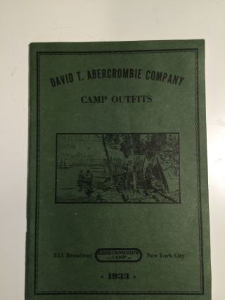 David T. Abercrombie Company Camp Outfits 1933. David Abercrombie Co