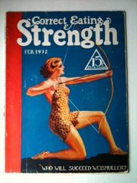 Correct Eating & Strength Vol XVI No 12 February, 1932. N/A
