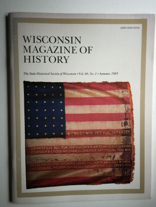 Wisconsin Magazine of History Vol 69 No.1 Autumn, 1985. Paul H. Hass.