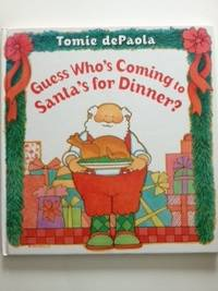 Guess Who's Coming to Santa's for Dinner? Tomie dePaola