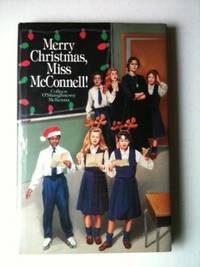 Merry Christmas, Miss McConnell! Colleen O'Shaughnessy McKenna
