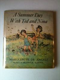 A Summer Day with Ted and Nina. Marguerite De Angeli.