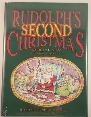 Rudolph's Second Christmas. Robert L. with May, Michael Emberley