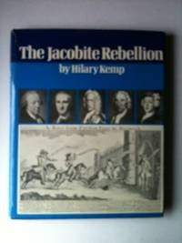 The Jacobite Rebellion. Hilary with Kemp, Alan Kemp