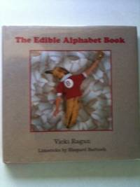 The Edible Alphabet Book. Shepard and Barbash, Vicki Ragan