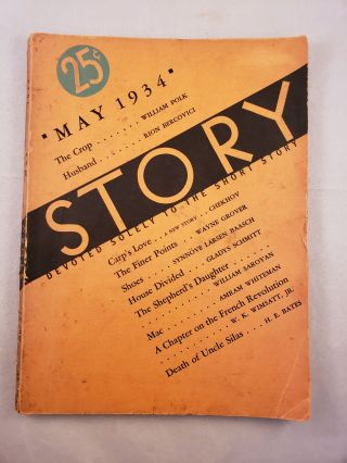 Story Devoted Solely to the Short Story May 1934 Vol. IV No. 22. Whit Burnett, Martha Foley
