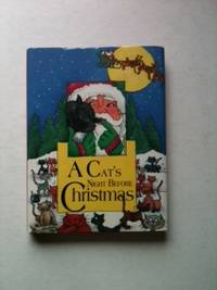 A Cat's Night Before Christmas. Sue Carabine.