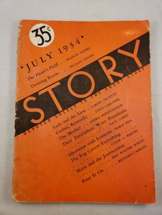 Story Devoted Solely to the Short Story July 1934 Vol. V No. 24. Whit Burnett, Martha Foley