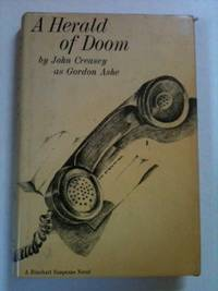A Herald of DOOM`. John as Gordon Ashe Creasy