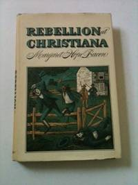 Rebellion at Christiana. Margaret Hope Bacon