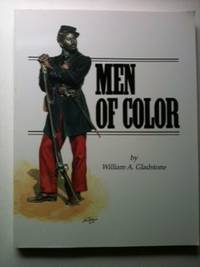 Men of Color. William A. Gladstone.
