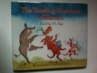 The Traveling Musicians of Bremen. P. K. Page, Kady MacDonald Denton