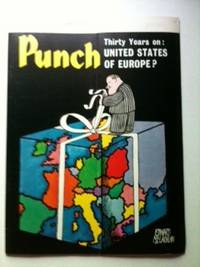 Punch This week: THIRTY YEARS on: UNITED STATES OF EUROPE? 26 AUG - 1 SEPT 1970. William Davis.