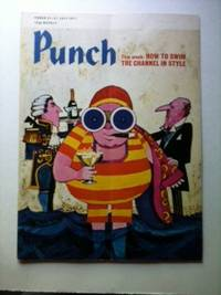 Punch This week: HOW TO SWIM THE CANNEL IN STYLE 21 - 27 JULY 1971. William Davis.
