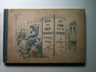 Tiles From Dame Marjorie's Chimney-Corner and China From Her Cupboard. F. S. J. Burne, Helen J....