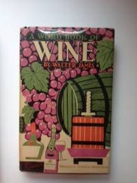 A Word-Book of Wine. Walter with James, Harold Freedman