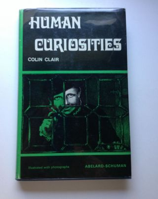Human Curiosities. Colin Clair.