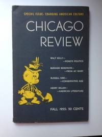 The Chicago Review. Special Issue; Changing American Culture. Vol. 9 No.3 Fall 1955. F. N. Karmatz