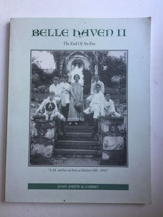 Belle Haven II The End of an Era. Joan Askew de Garmo