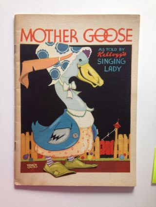 Mother Goose As Told By Kellogg's Singing Lady. Kellogg Company and, Vernon Grant.