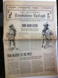 The Tombstone Epitaph: The Historical Monthly Journal of the Old West, National Edition. Volume X No 3, March, 1983. Wallace Clayton.
