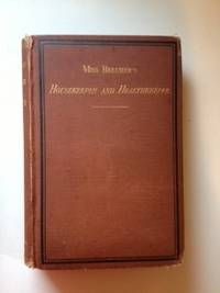 Miss Beecher's Housekeeper and Healthkeeper Containing Five Hundred Recipes for Economical and...